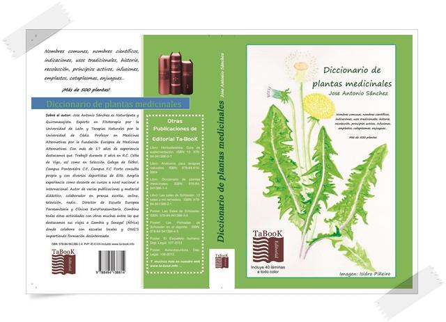 Diccionario de plantas medicinales. ISBN: 978-84-941386-1-4. Autor: José Antonio Sánchez. Ed. Ta-BooK.